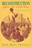 img - for By John Hope Franklin - Reconstruction after the Civil War: 2nd (second) Edition book / textbook / text book