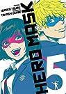 Hero mask, tome 5 par Okabe