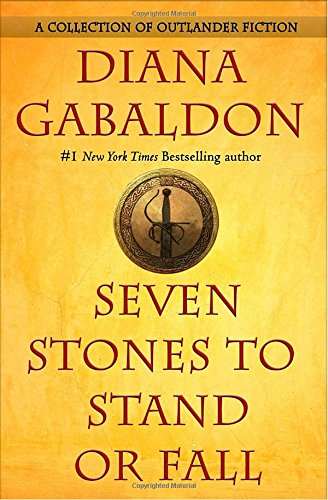 Seven Stones to Stand or Fall: A Collection of Outlander Fiction (Uk Christmas Singles 2017)