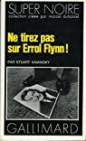 Ne tirez pas sur Errol Flynn ! par Kaminsky