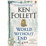 World Without End by Ken Follett (2008-10-07)
