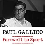 Farewell to Sport | Paul Gallico