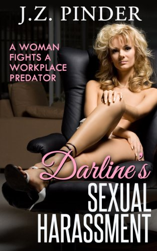 Book: Darline's Sexual Harassment - A woman fights a workplace predator by J.Z. Pinder