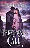 Peregrine's Call: A Medieval Romance (Swordcross Knights Book 4)