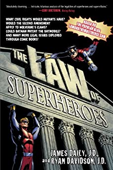 The Law of Superheroes by [Daily, James, Davidson, Ryan]