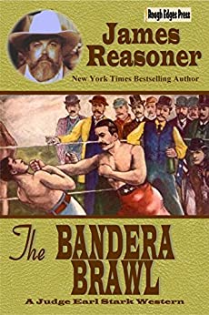 The Bandera Brawl: A Judge Earl Stark Story by [Reasoner, James]
