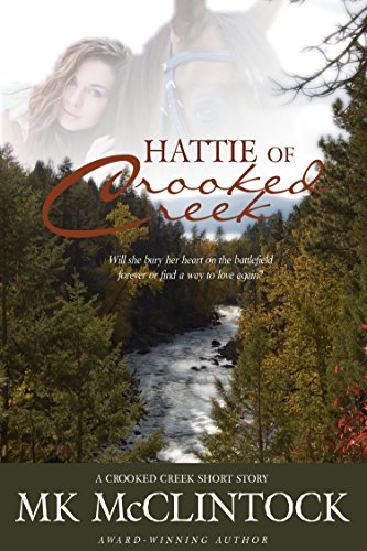 Hattie of Crooked Creek (Western Short Story) by [McClintock, MK]
