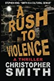 A Rush to Violence (Fifth Avenue)