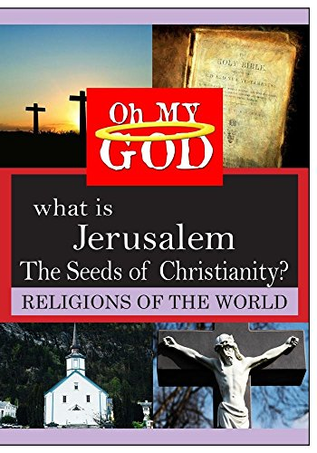 What is Jerusalem - The Seeds of Christianity? (Is A What Seed)