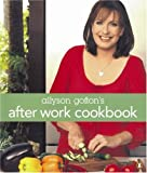 After Work Cookbook, Allyson Gofton, 0143008951