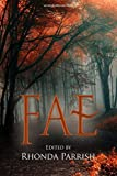 Fae (Rhonda Parrish's Magical Menageries Book 1)