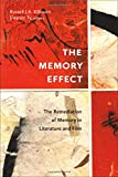The Memory Effect: The Remediation of Memory in Literature and Film