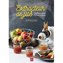 Extracteur de jus: Confiture, beurre de fruits, gelée