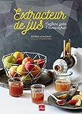 Extracteur de jus est relle payany marie lafor t libri in altre lingue - Extracteur de jus amazon ...