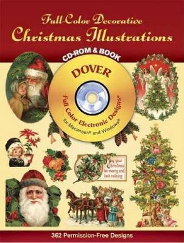 (Full-Color Decorative Christmas Illustrations CD-ROM and Book (Dover Electronic Clip Art))