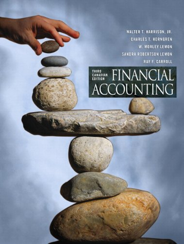 Financial Accounting, Third Canadian Edition with MyAccountingLab