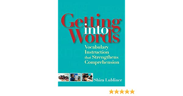Amazon.com: Getting Into Words: Vocabulary Instruction that ...
