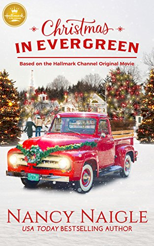 Christmas In Evergreen Hallmark.Christmas In Evergreen Based On The Hallmark Channel