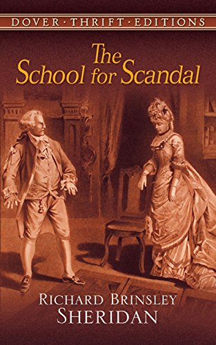 The School for Scandal (Dover Thrift Editions) [Richard Brinsley Sheridan] (Tapa Blanda)