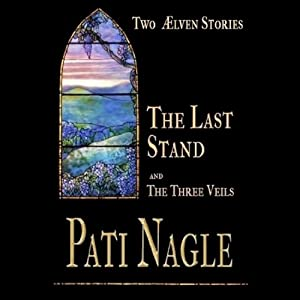 The Last Stand and the Three Veils Audiobook