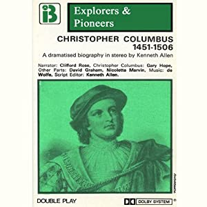 Christopher Columbus, 1451 - 1506 (Dramatised) Performance