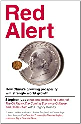 Red Alert: How China's Growing Prosperity Will Strangle World Growth