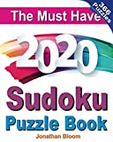 The Must Have 2020 Sudoku Puzzle Book: 366 daily sudoku puzzles for the 2020 leap year. 5 levels of difficulty (easy to hard)