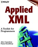 Applied XML: A Toolkit for Programmers