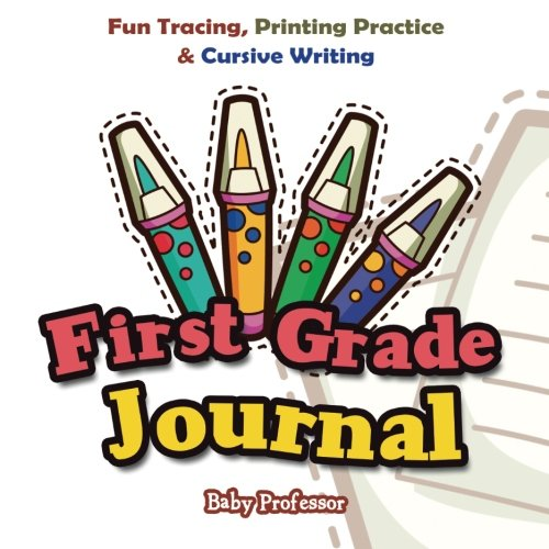 Read Online First Grade Journal: Fun Tracing, Printing Practice & Cursive Writing pdf