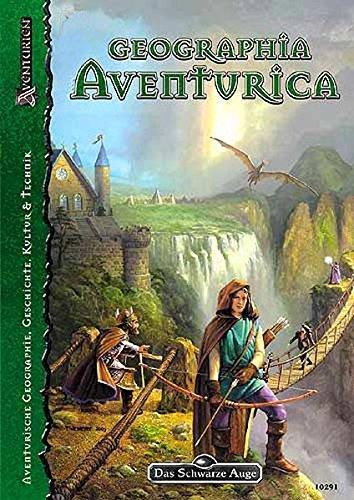 Geographia Aventurica (Das Schwarze Auge: Hintergrundbände für Aventurien (Ulisses))