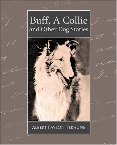 Buff, a Collie and Other Dog Stories ebook