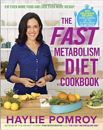The Fast Metabolism Diet Cookbook: Eat Even More Food and Lose Even More Weight ISBN-13 9780770436230