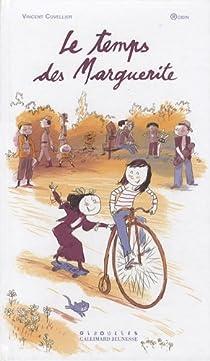 Le temps des Marguerite par Vincent Cuvellier