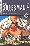 The Superman Syndrome--the Magic of Myth in the Pursuit of Power, Gene Landrum, 0595346979