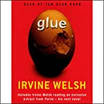 Glue | Irvine Welsh
