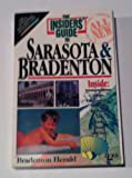 Insiders' Guide to Sarasota - Bradenton, Kate Purcell and Patti Pearson, 0912367555