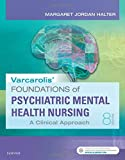 img - for Varcarolis' Foundations of Psychiatric-Mental Health Nursing: A Clinical Approach book / textbook / text book