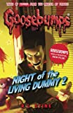 Night of the Living Dummy II (Goosebumps (Pb Unnumbered))