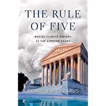 The Rule of Five: Making Climate History at the Supreme Court