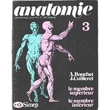 Anatomie : Topographique, descriptive et fonctionnelle