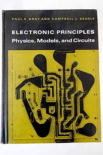 (Electronic Principles: Physics, Models and Circuits)