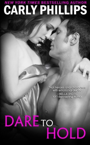 Dare to Hold (Dare to Love) (Volume 4)