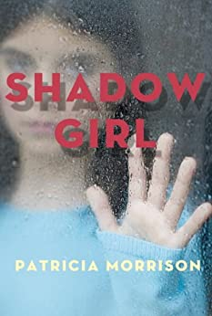 Shadow Girl by [Morrison, Patricia]