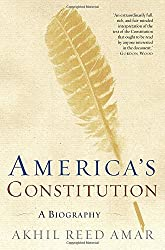 America's Constitution: A Biography by Akhil Reed Amar (2006-09-12)