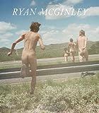 Ryan McGinley, Neville Wakefield, 0847838315