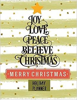 Marry Christmas 2020 2022 Joy, Love, Peace, Believe, Christmas Holiday Planner: 2020 2022
