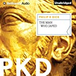 The Man Who Japed   Philip K. Dick