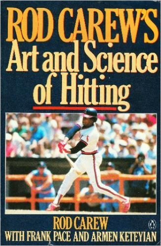Rod Carew Hitting (Rod Carew's Art and Science of Hitting)