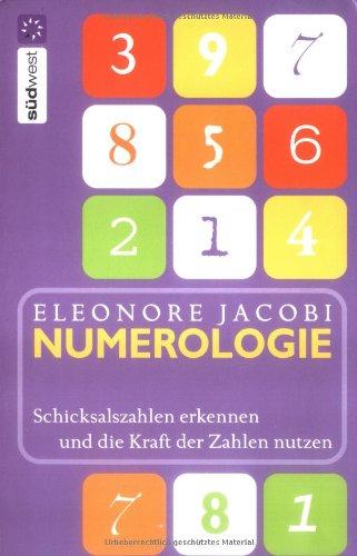 Numerologie: Schicksalszahlen erkennen und die Kraft der Zahlen für sich nutzen Taschenbuch – 7. Januar 2005 Eleonore Jacobi Südwest Verlag 3517068454 Tarot