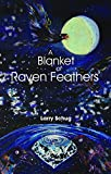 A Blanket of Raven Feathers
